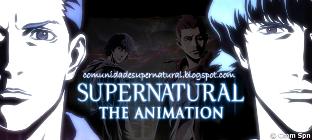 supernatural the animation,sobrenatural em anime
